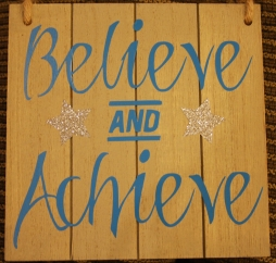 Believe and achieve